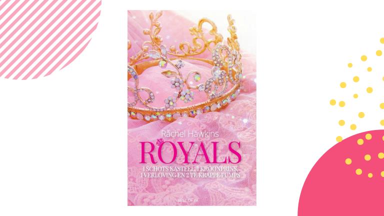Recensie: Royals - Rachel Hawkins