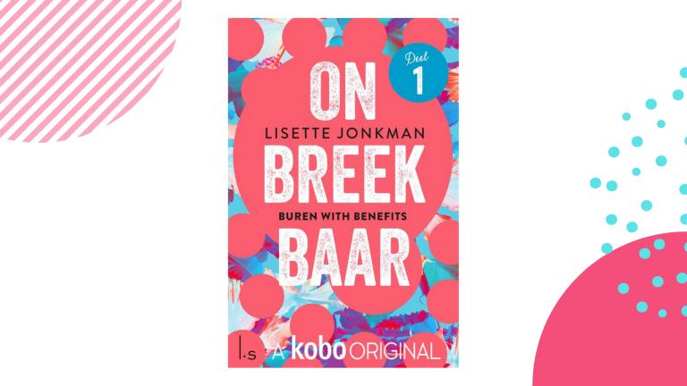 Recensie: Buren with benefits (Onbreekbaar #1) - Lisette Jonkman