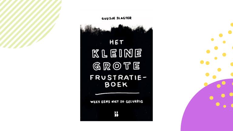 Recensie: Het kleine grote frustratieboek - Guusje Slagter