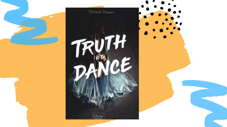 Recensie: Truth or dance (Truth or dance #1) - Chinouk Thijssen