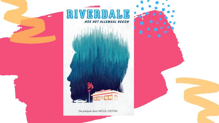 Recensie: Riverdale - hoe het allemaal begon - Micol Ostow