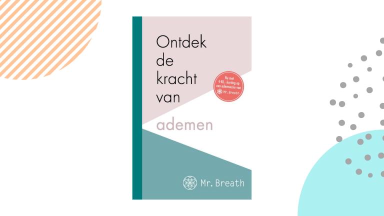 Recensie: Ontdek de kracht van ademen - Mr. Breath