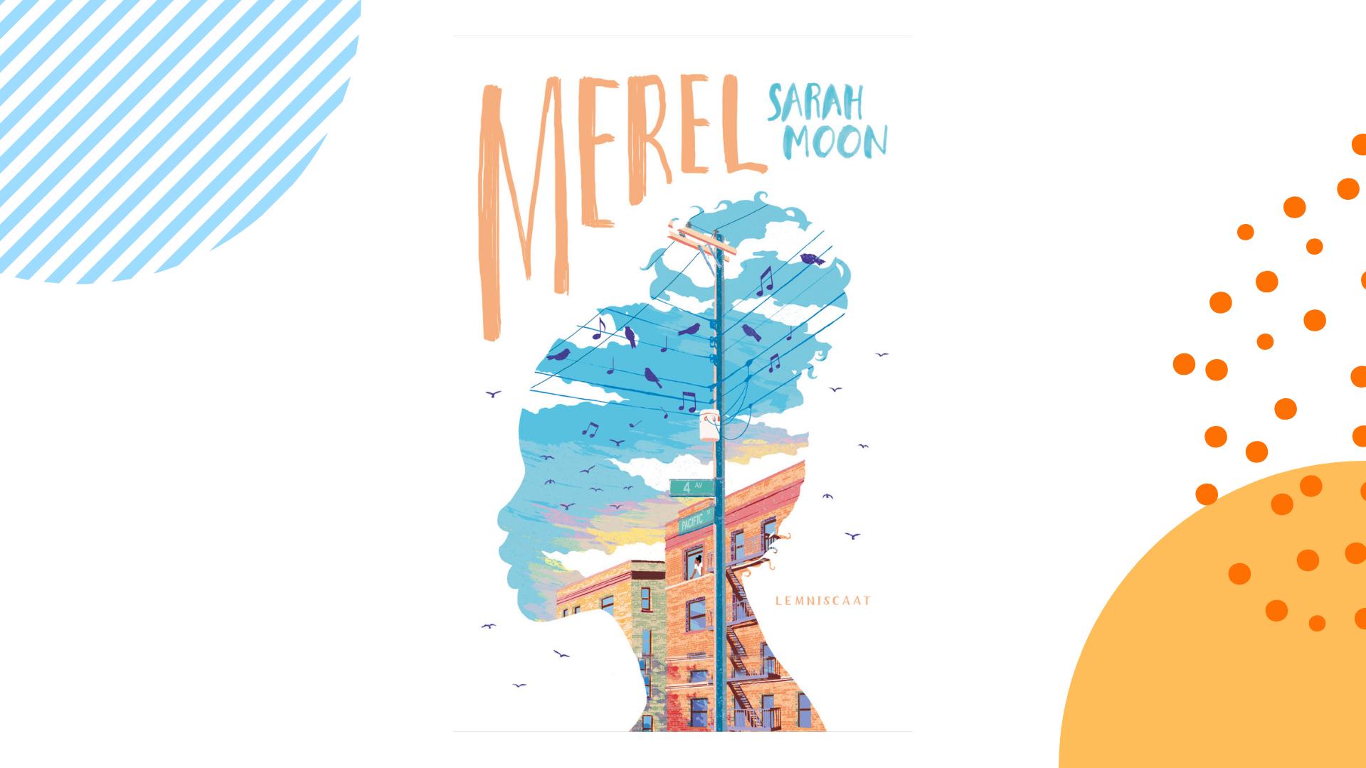 Merel Sarah Moon recensie