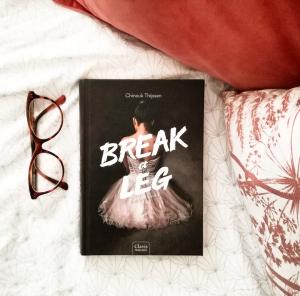Recensie: Break a leg (Truth or dance #2) - Chinouk Thijssen