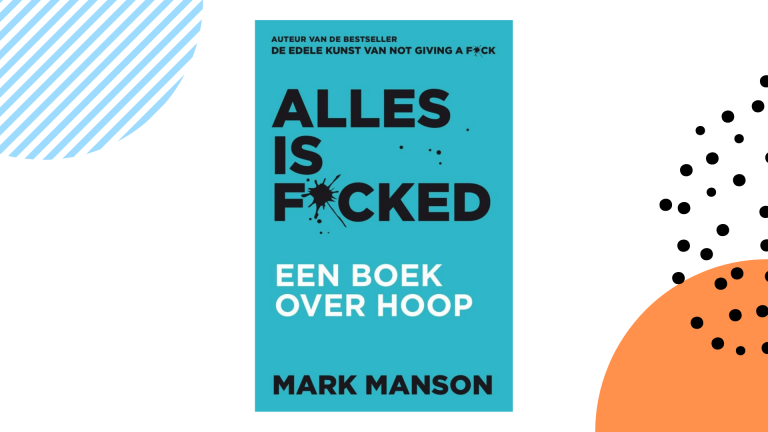 Recensie Alles is fucked Mark Manson
