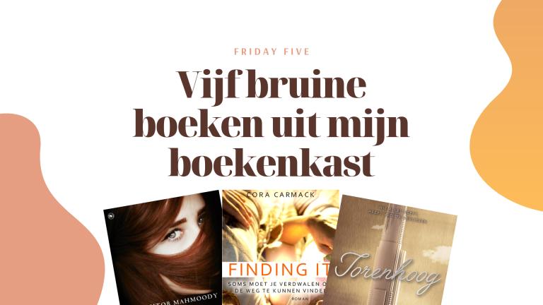 Friday Five: Bruine boeken in mijn boekenkast
