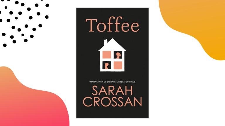 Recensie: Toffee - Sarah Crossan