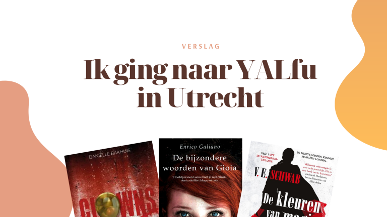 YALfu 2019: van Nederlandse auteurs tot Enrico Galiano & Victoria Schwab