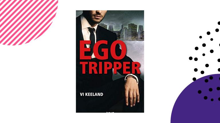 Recensie: Egotripper - Vi Keeland