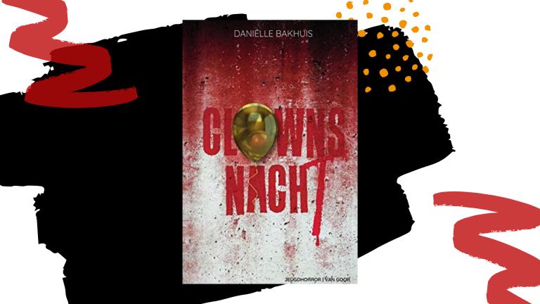 Recensie: Clownsnacht - Daniëlle Bakhuis