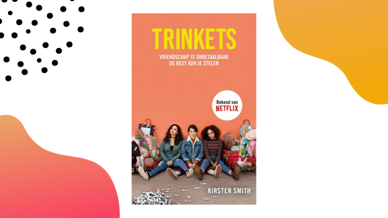 Boek vs. serie: Trinkets - Kirsten Smith