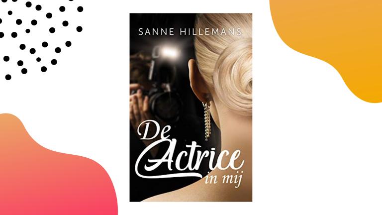 Recensie: De actrice in mij - Sanne Hillemans