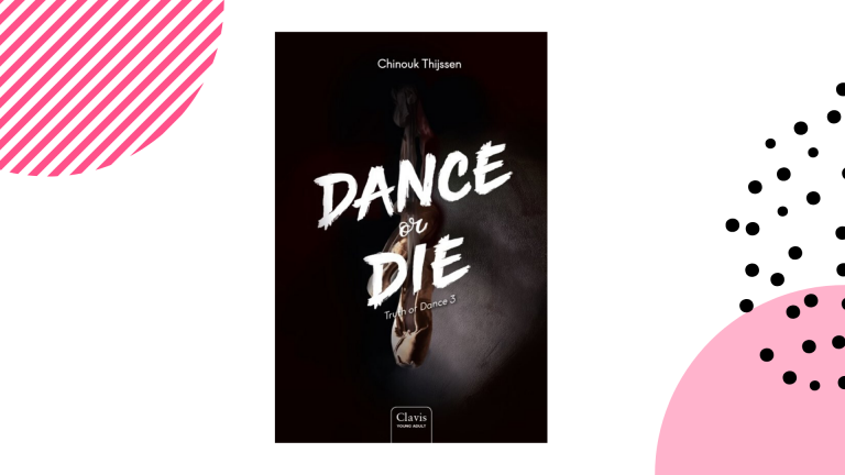 Recensie: Dance or die (Truth or dance #3) - Chinouk Thijssen