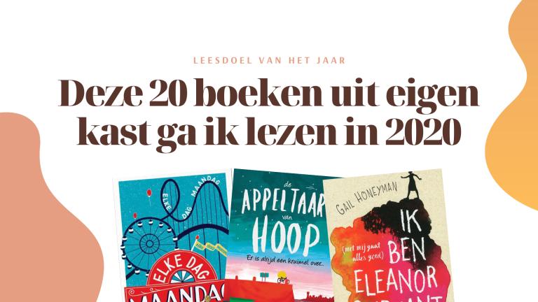 Deze 20 boeken uit eigen kast wil ik gaan lezen in 2020