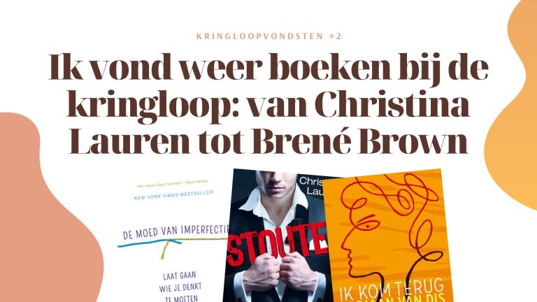 Kringloopvondsten #2 - Christina Lauren & Brené Brown