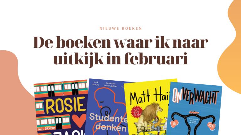 De nieuwe boeken waar ik naar uitkijk in februari