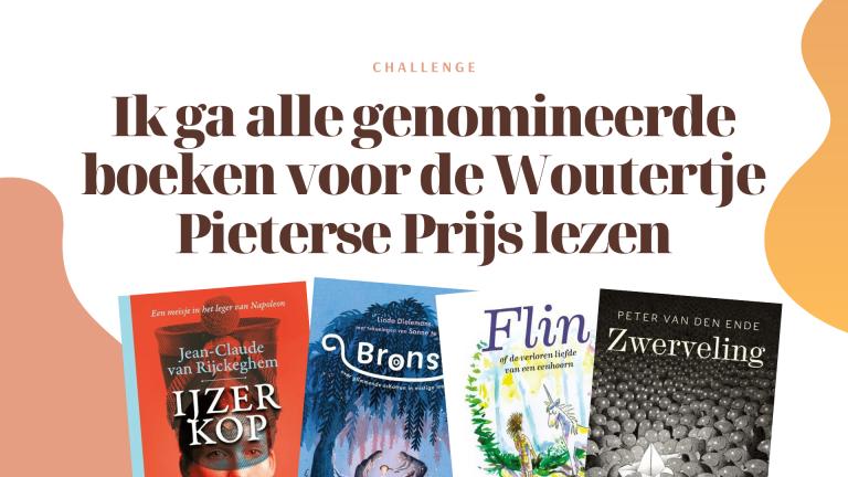 Ik ga alle genomineerde boeken voor de Woutertje Pieterse Prijs lezen