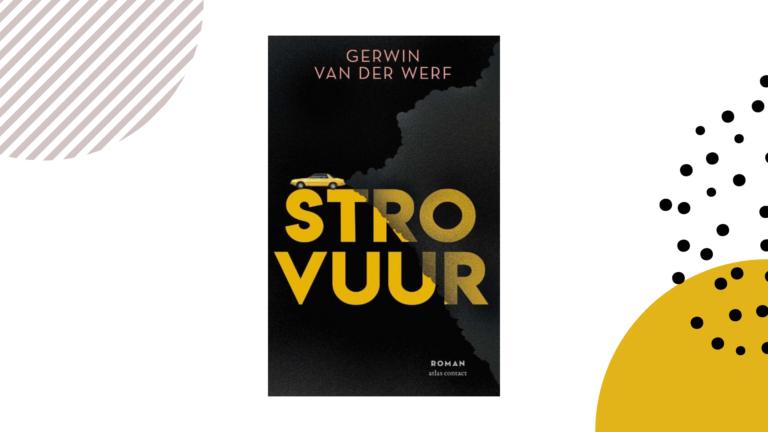Recensie: Strovuur - Gerwin van der Werf