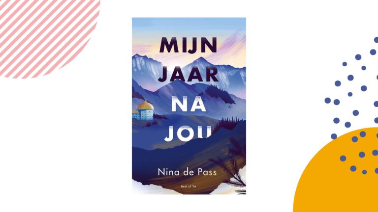 Recensie: Mijn jaar na jou - Nina de Pass