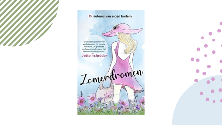Recensie: Zomerdromen - Lianne Reijntjes, Vanessa Gerrits, Liz Hartevelt e.a.