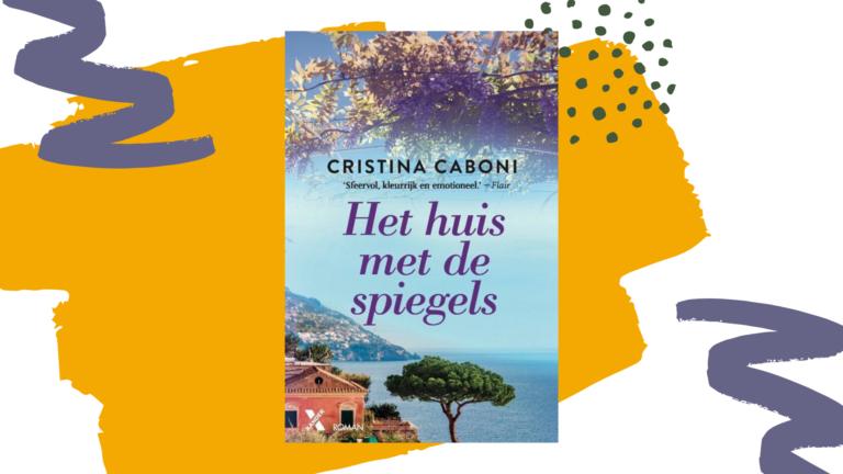 Recensie: Het huis met de spiegels - Cristina Caboni