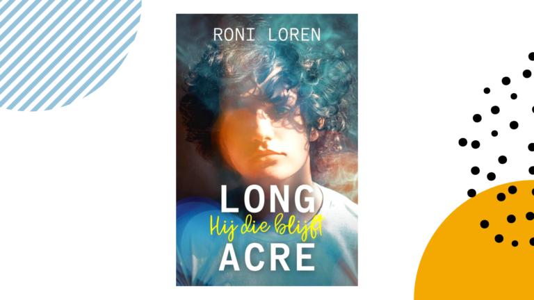 Recensie: Hij die blijft (Long Acre #2) - Roni Loren