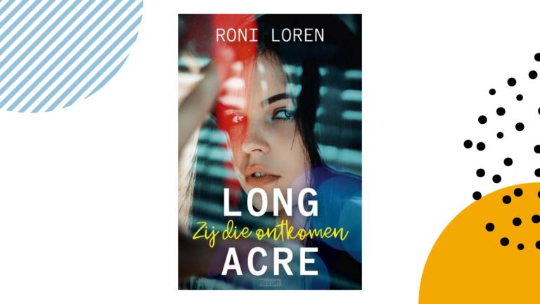 Recensie: Zij die ontkomen (Long Acre #1) - Roni Loren