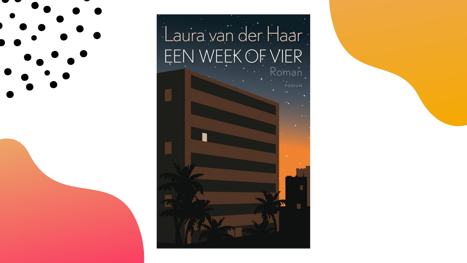 recensie een week of vier Laura van der Haar