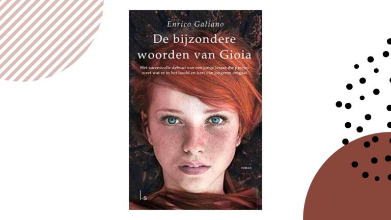 Recensie: De bijzondere woorden van Gioia - Enrico Galiano