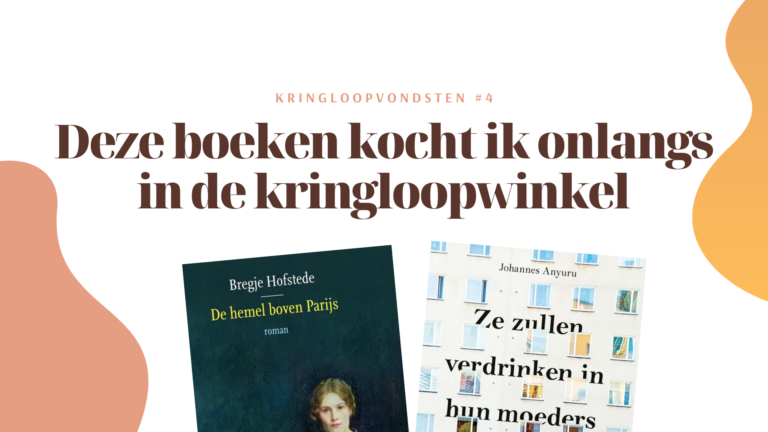 Kringloopvondsten #4 - Bregje Hofstede & Johannes Anyuru