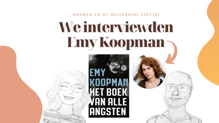 emy koopman het boek van alle angsten interview