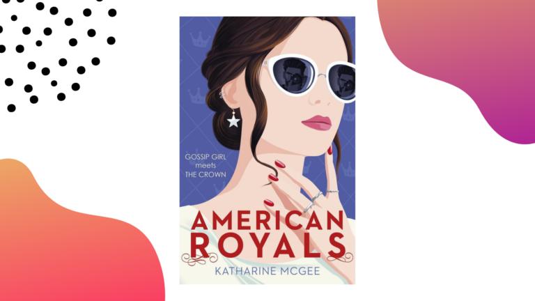 Recensie: American Royals (American Royals #1) - Katharine McGee