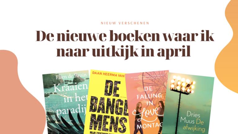 nieuwe boeken april 2021 waar ik naar uitkijk