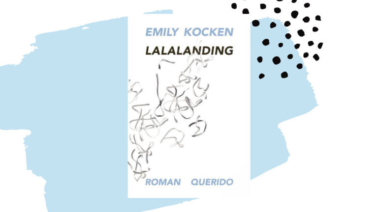 Recensie: Lalalanding - Emily Kocken